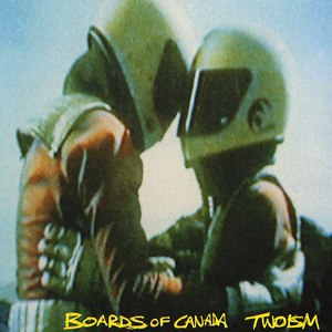 Boards of Canada альбом Twoism