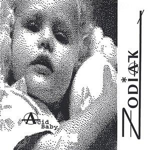 Zodiak альбом Acid Baby