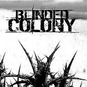 Blinded Colony альбом [demo]