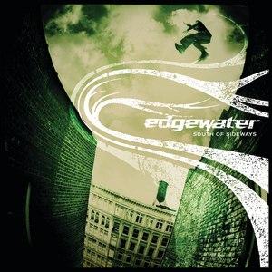 Edgewater альбом South Of Sideways