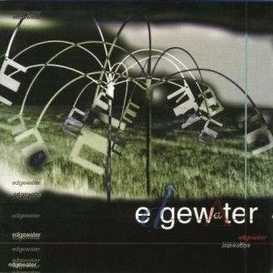 Edgewater альбом Edgewater