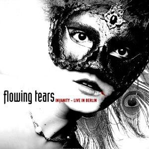 Flowing Tears альбом Invanity: Live in Berlin