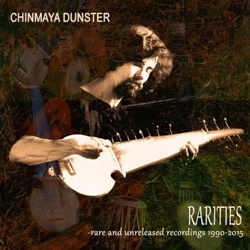 Chinmaya Dunster альбом Rarities - Rare and Unreleased Recordings 1990-2015