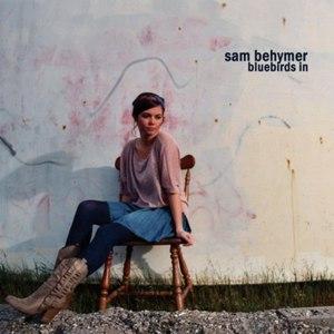 Sam Behymer альбом Bluebirds In - EP