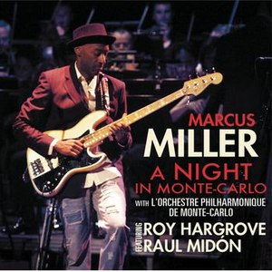 Marcus Miller альбом A Night In Monte-Carlo
