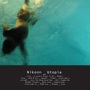 Nikonn альбом Utopia