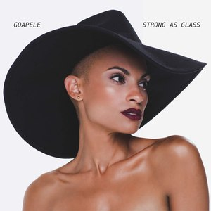 Goapele альбом Strong As Glass