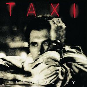 Bryan Ferry альбом Taxi