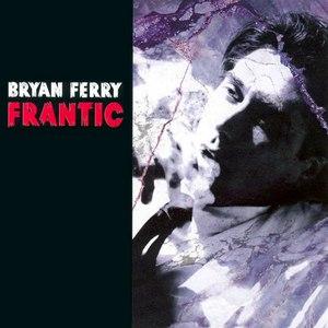Bryan Ferry альбом Frantic