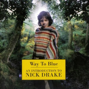 Nick Drake альбом Way To Blue - An Introduction To Nick Drake