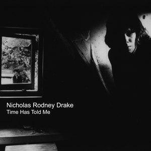 Nick Drake альбом Time Has Told Me