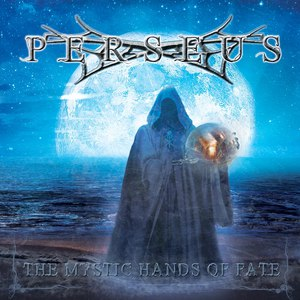 Perseus альбом The Mystic Hands of Fate