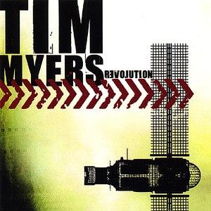 Tim Myers альбом Revolution