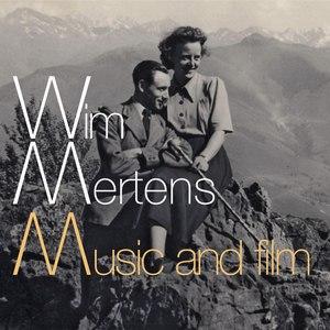 Wim Mertens альбом Music And Film