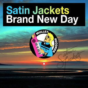 Satin Jackets альбом Brand New Day
