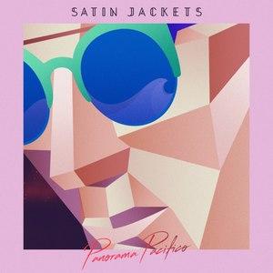 Satin Jackets альбом Panorama Pacifico