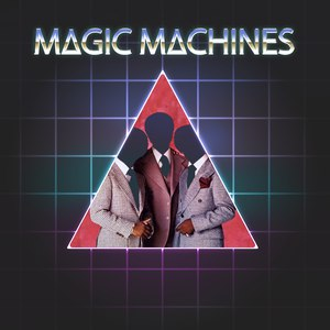 Magic Machines альбом ∆