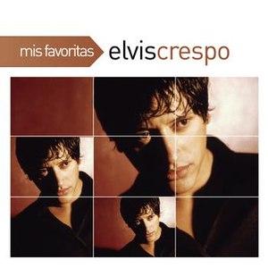 Elvis Crespo альбом Mis Favoritas