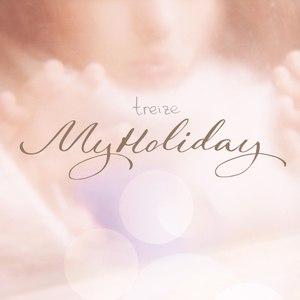 MyHoliday альбом Treize