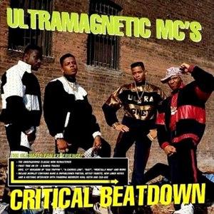 Ultramagnetic MC's альбом Critical Beatdown (Re-Issue)