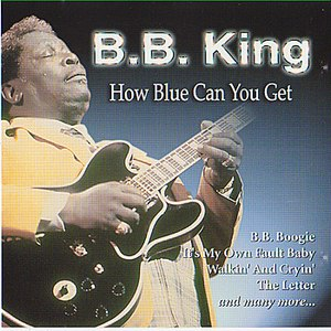 B.B. King альбом How Blue Can You Get
