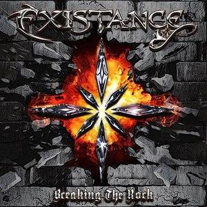 Existance альбом Breaking The Rock