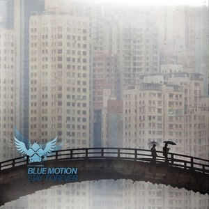 Blue Motion альбом Stay Forever