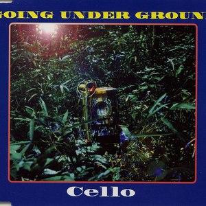 Going Under Ground альбом Cello