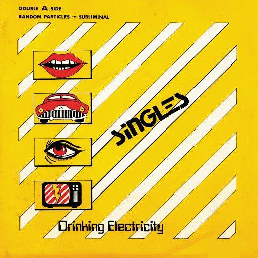 Drinking Electricity альбом Singles