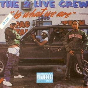 2 Live Crew альбом 2 Live Is What We Are
