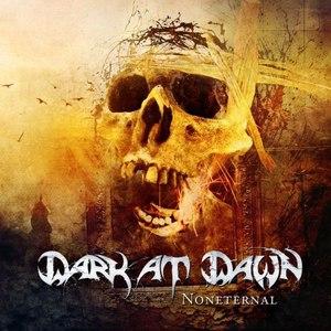 Dark At Dawn альбом Noneternal