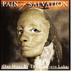 Pain of Salvation альбом One Hour By The Concrete Lake