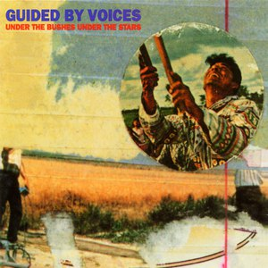 Guided By Voices альбом Under the Bushes Under the Stars