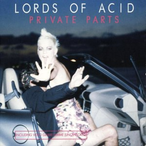 Lords of Acid альбом Private Parts
