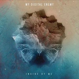 My Digital Enemy альбом Inside Of Me