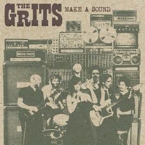 The Grits альбом Make A Sound