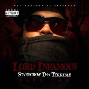 Lord Infamous альбом Scarecrow Tha Terrible Pt.Two