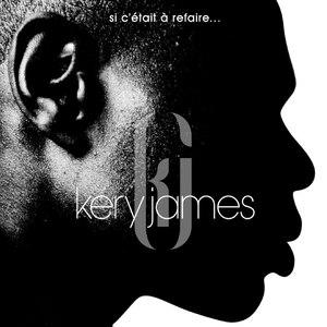 Kery James альбом Si c'était à refaire...