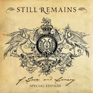 Still Remains альбом Of Love And Lunacy [Special Edition]