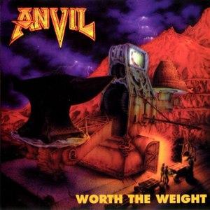 Anvil альбом Worth the Weight