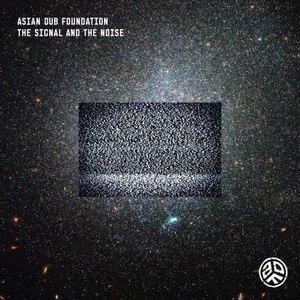 Asian Dub Foundation альбом The Signal And The Noise
