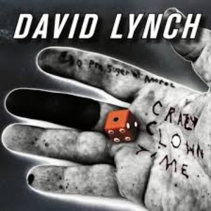 David Lynch альбом Crazy Clown Time (Deluxe Edition)