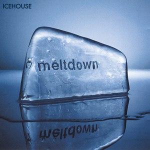 Icehouse альбом Meltdown
