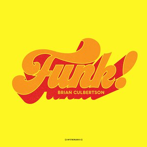 Brian Culbertson альбом Funk!