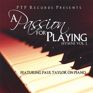 Paul Taylor альбом A Passion For Playing