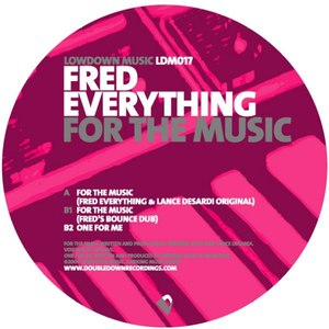 Fred Everything альбом For the Music