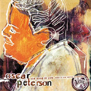 Oscar Peterson альбом The Song Is You: Best Of The Verve Songbooks