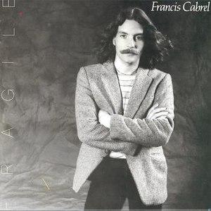 Francis Cabrel альбом Fragile