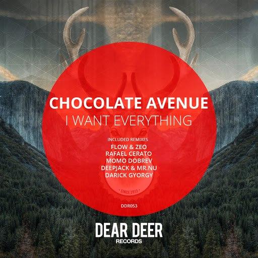 Chocolate Avenue альбом I Want Everything Remixes