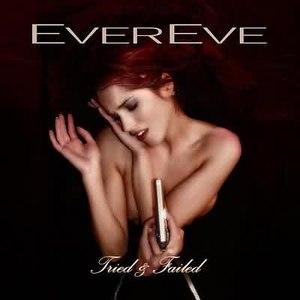 Evereve альбом Tried & Failed